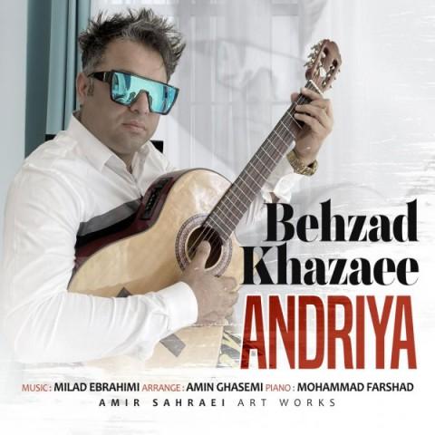 دانلود آهنگ جدید بهزاد خزایی آندریا