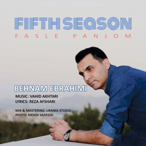 دانلود آهنگ جدید بهنام ابراهیمی فصل پنجم